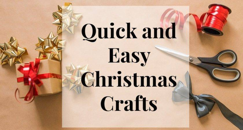 Christmas Crafts Easy Quick Holiday Day