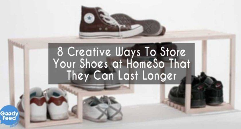 Creative Ways Store Your Shoes Home They