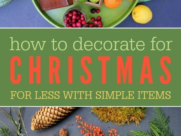 Decorate Christmas Using Simple Inexpensive