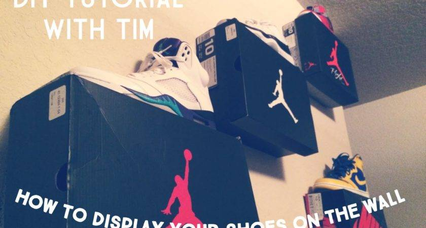 Display Your Shoes Wall Tutorial Youtube