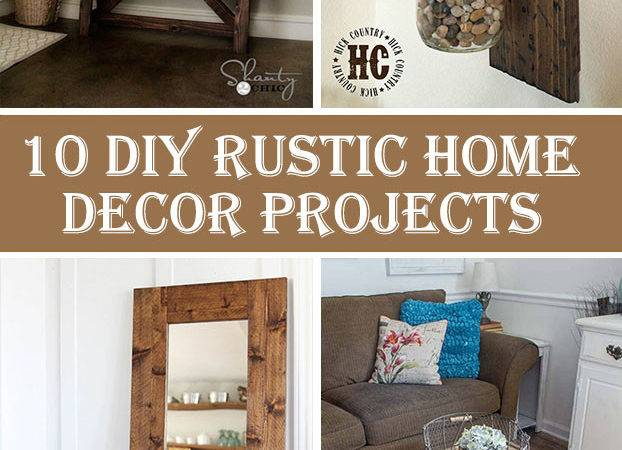 Diy Rustic Home Decor Projects Crafts