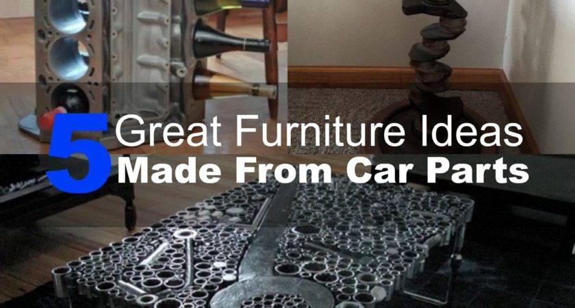 Great Furniture Ideas Made Car Parts