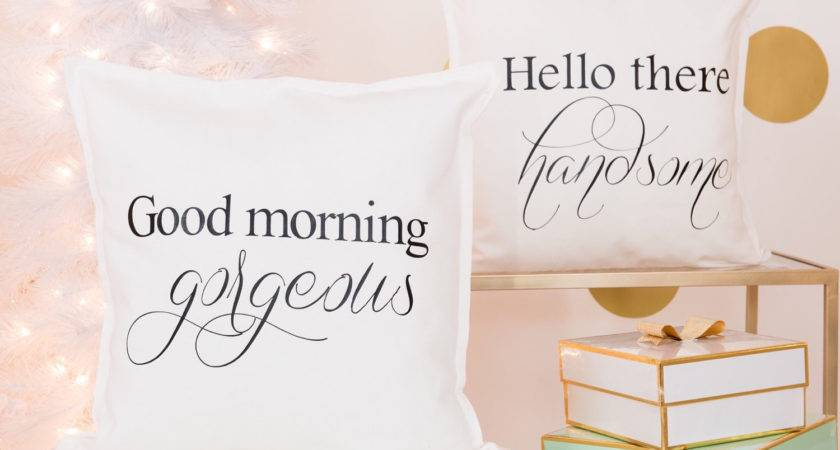Hello Handsome Good Morning Gorgeous Pillow Covers