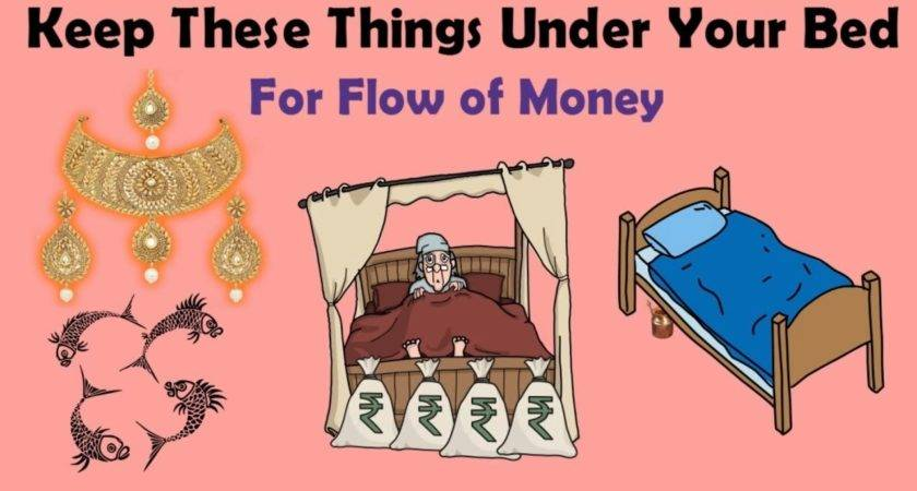 Keep These Things Under Your Bed Wealth Prosperity