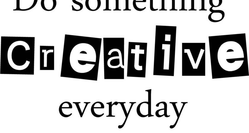 Something Creative Everyday Wall Art